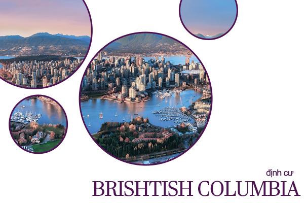 định cư đầu tư bristish colombia, british clombia, định cư british columbia, chính sách định cư bang british columbia, định cư canada british columbia, định cư tỉnh bang british columbia, chính sách định cư ở british columbia
